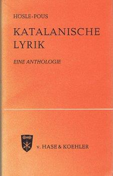 Katalanische Lyrik im zwanzigsten Jahrhundert : Eine Anthologie. Antoni Pous, Die Mainzer Reihe ; Bd. 27.