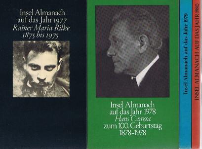 Insel Almanach 1977 (Rainer Maria Rilke 1875 bis 1975) - und - 1978 (Hans Carossa zum 100 Geb. 1878-1978) - und - 1979 (Ein Mann wie Lessing täte uns not) - und - 1980 August Stridberg - (Nichts als Dichter).