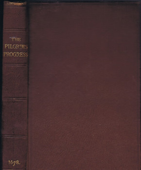 Bunyan, John: The pilgrim's progress as originally published by John Bunyan : being a fac-simile reproduction of the first edition.
