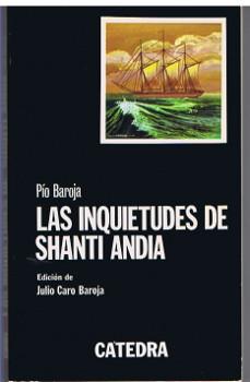 Las inquietudes de Shanti Andia. Ed. de Julio Caro Baroja. 5. ed.