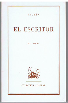 El escritor. Novela. [Colección Austral 261].