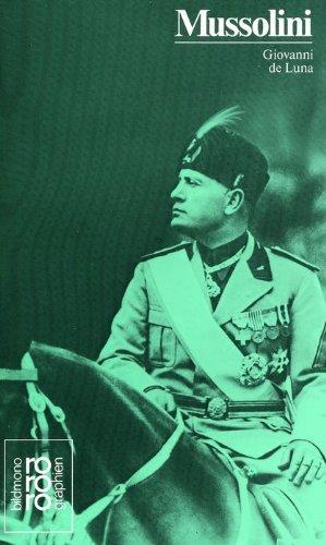 Benito Mussolini in Selbstzeugnissen und Bilddokumenten. dargest. von Giovanni de Luna. [Die Übers. einschliessl. aller Mussolini-Zitate u.d. Anm. besorgte Frau Liselotte Giannachi-Mangels] rm 270, - De Luna, Giovanni