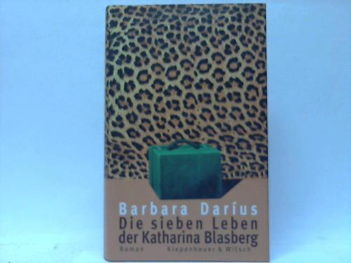Die sieben Leben der Katharina Blasberg