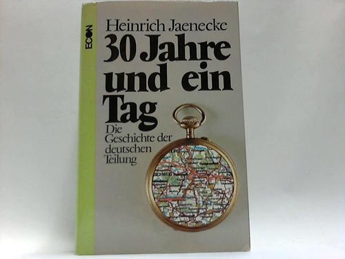30 Jahre und ein Tag - Die Geschichte der Deutschen Teilung