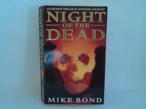 Bond, Mike Night of the dead