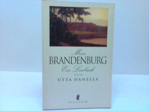 Mein Brandenburg. Ein Lesebuch