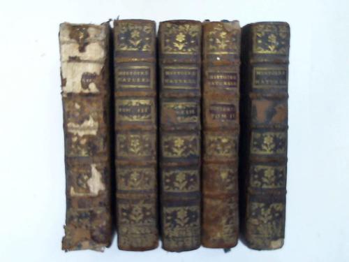 Histoire Naturelles. Générale et Particulière. 6 Bände (Bd. 1-3/Bd. 13 u. Supplement zu Bd. 2 u. 3)