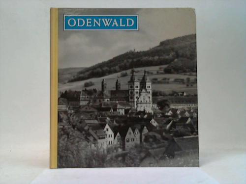 Odenwald; Edschmid, Kasimir Odenwald. Landschaft und Städte