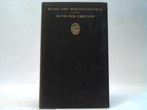 Buch der Freunde. Tagebuch-Aufzeichnungen