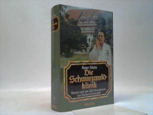Die Schwarzwadlklinik. Roman