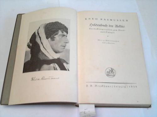 Heldenbuch der Arktis. Entdeckungsreisen zum Nord- und Südpol