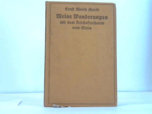 Meine Wanderungen und Wandelungen mit dem Reichsfeldherrn Heinrich Karl Friedrich vom Stein