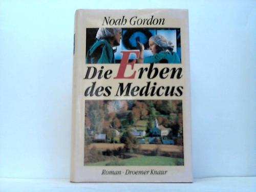 Die Erben des Medicus. Roman
