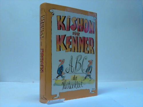 Kishon für Kenner. ABC der Heiterkeit