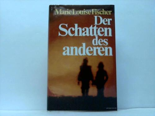Der Schatten des anderen. Roman