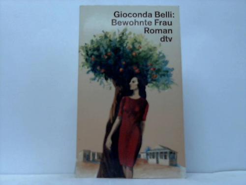 Bewohnte Frau. Roman