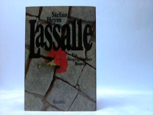Lassalle. Ein biographischer Roman