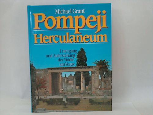 Pompeji Herculaneum. Untergang und Auferstehung am Vesuv