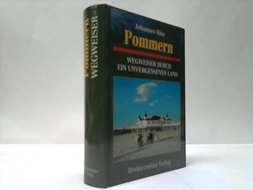 Pommern. Wegweiser durch ein unvergessenes Land
