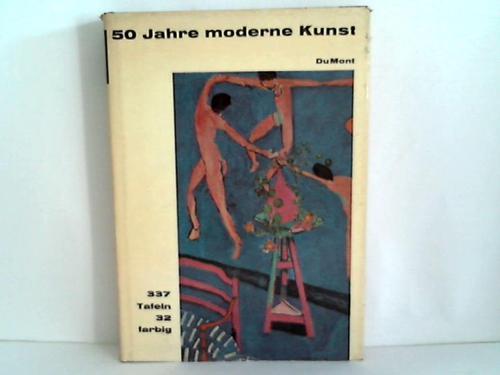 50 Jahre moderne Kunst