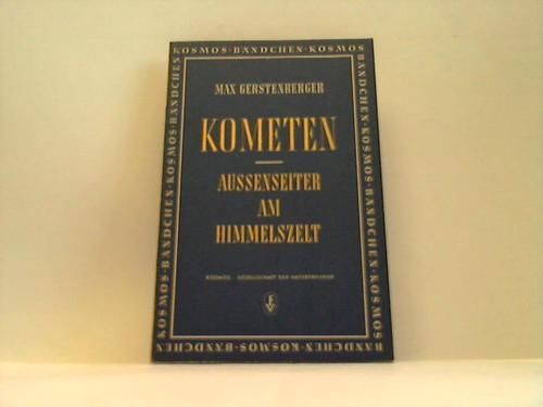 Gerstenberger, Max  Kometen. Aussenseiter am Himmelszelt