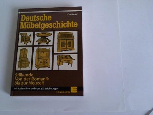 Deutsche Möbelgeschichte. Stilkunde - Von der Romantik bis zzr Neuzeit