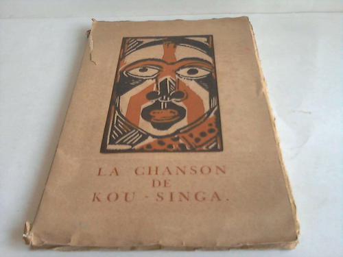 La Chanson de Kou - Singa par Jean Marville avec une gravure sur bois par Maurice Vlaminck