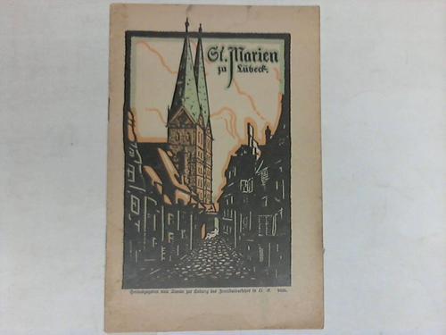 Lübeck - Warncke, J. Die St. Marienkirche zu Lübeck. Ein Führer herausgegeben vom Verein zur Hebung des Fremdenverkehrs