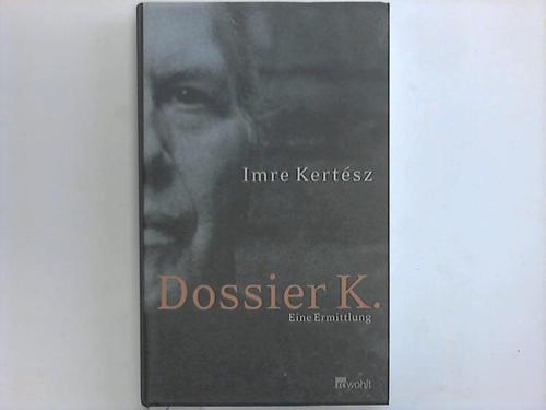 Dossier K. Eine Ermittlung