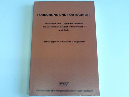 Forschung und Fortschritt. Festschrift zum 175jährigen Jubiläum der Gesellschaft Deutscher Naturforscher und Ärzte