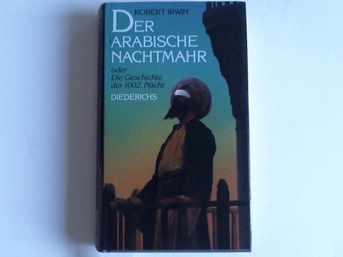 Der Arabische Nachtmahr oder Die Geschichte der 1002. Nacht