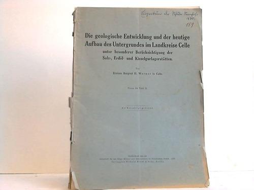 Celle - Werner, H. Die geologische Entwicklung und der heutige Aufbau des Untergrundes im Landkreise Celle