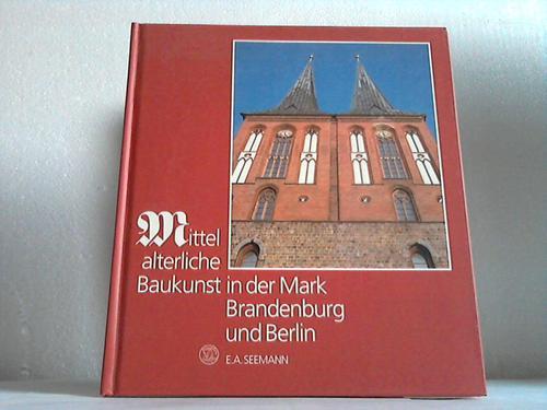 Mittelalterliche Baukunst in der Mark Brandenburg und Berlin