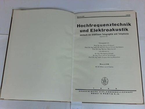 Hochfrequenztechnik und Elektroakustik. Jahrbuch der drahtlosen Telegraphie und Telephonie. Band 68