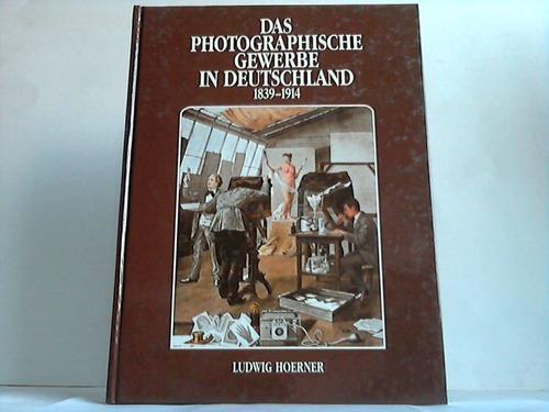 Das photographische Gewerbe in Deutschland 1839-1914