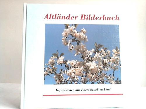 Altländer Bilderbuch. Impressionen aus einem beliebten Land - Kreiger, Ulrich/Gillen, Harald/Rihsé-Menck, Sonja/Lemke, Elisabeth u.a.