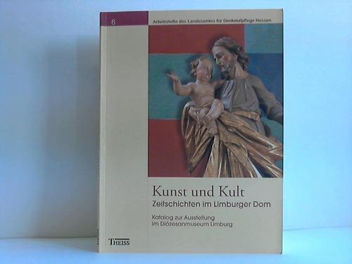Kunst und Kult - Zeitschichten im Limburger Dom