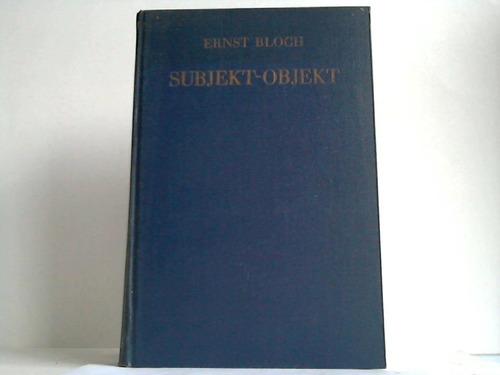 Subjekt - Objekt. Erläuterungen zu Hegel