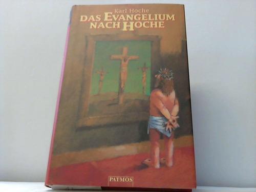 Das Evangelium nach Hoche
