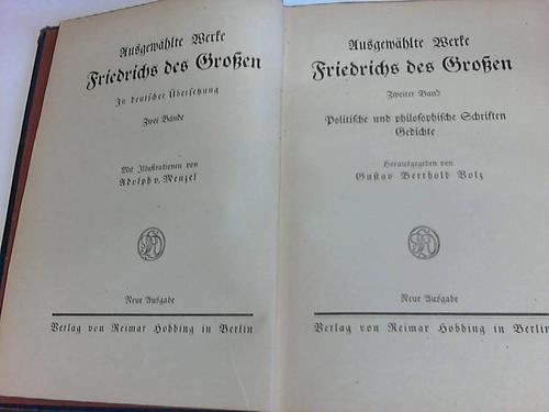 Ausgewählte Werke Friedrichs des Großen, 2. Band: Politische und philosophische Schriften. Gedichte (2. von 2 Bänden)