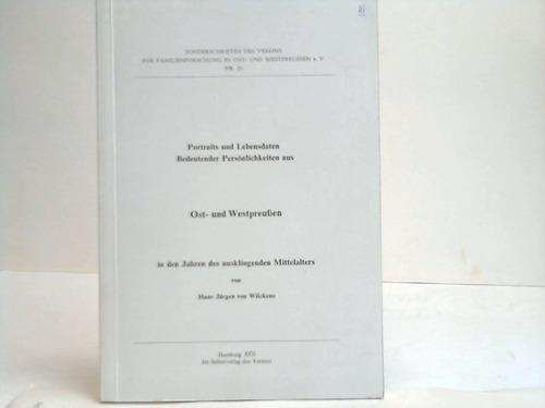 Portraits und Lebensdaten bedeutender Persönlichkeiten aus Ost- und Westpreußen in den Jahren des ausklingenden Mittelalters