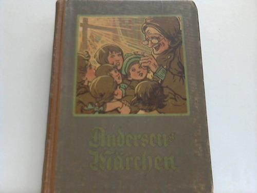 Andersens Märchen für Kinder. Frei nach der Reclamschen Ausgabe bearbeitet von Paul Arndt