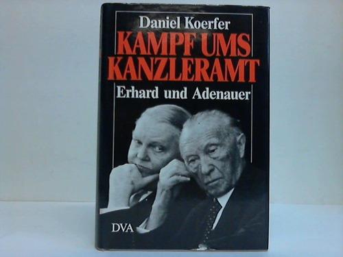 Kampf ums Kanzleramt. Erhard und Adenauer