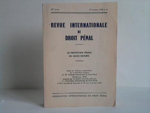 Revue Internationale de Droit Penal. La protection penale du milieu naturel
