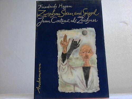 Zwischen Stern und Spiegel. Jean Cocteau als Zeichner