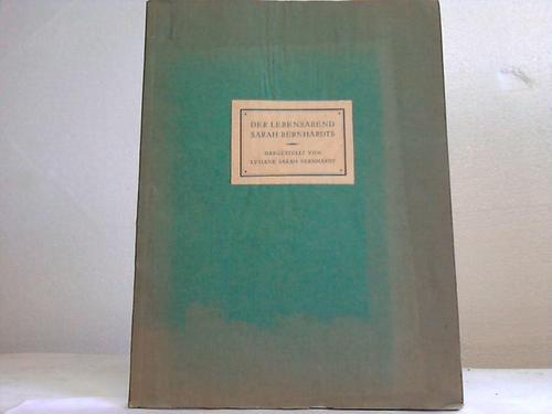 Der Lebensabend Sarah Bernhardts