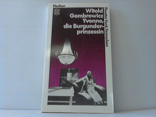 Yvonne, die Burgunderprinzessin (Iwona, Ksiezniczka Burgunda)