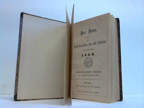 Der Bote. Ein Volkskalender für alle Stände auf das Schaltjahr 1860