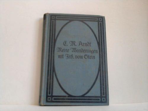 Meine Wanderungen und Wandelungen mit dem Reichsfreiherrn Karl Friedrich vom Stein