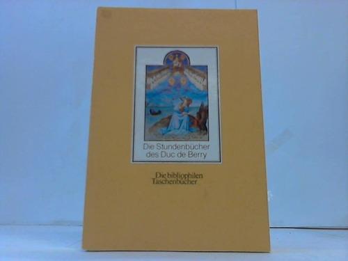 Die Stundenbücher des Duc de Berry